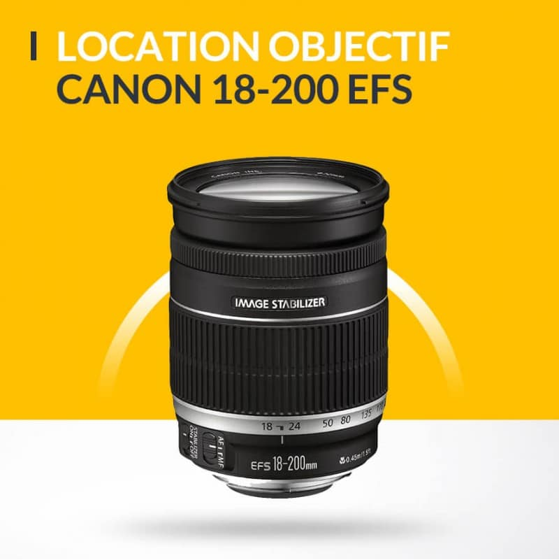 Location Objectif Canon 18-200mm
